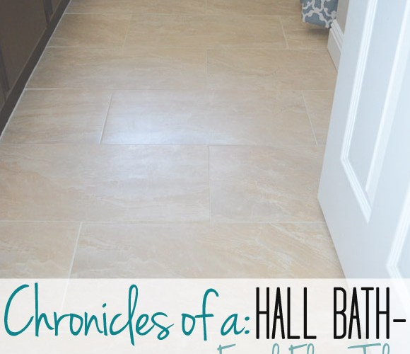 Hall Bath Chronicles- Final Floors!