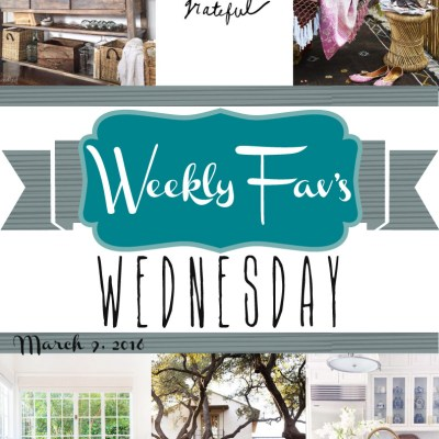 Weekly Fav's Wednesday {3.9.16}