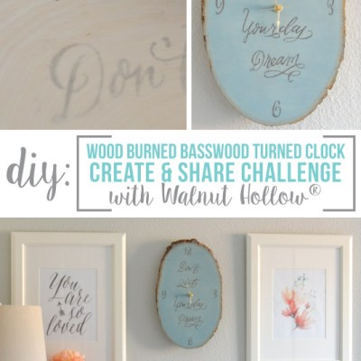 DIY Clock + Create & Share Challenge with Walnut Hollow®