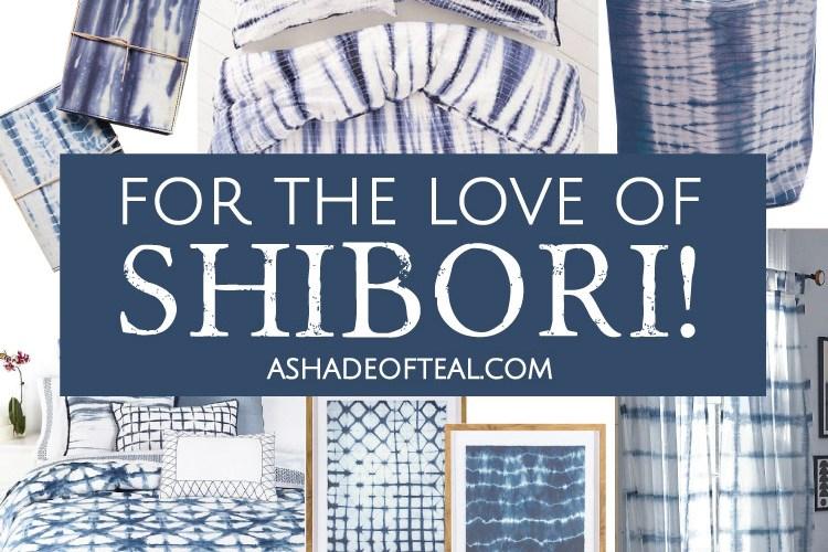 For The Love of Shibori!