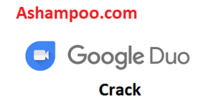 Google Duo 146.0 Crack 2021 Free Download Latest Version