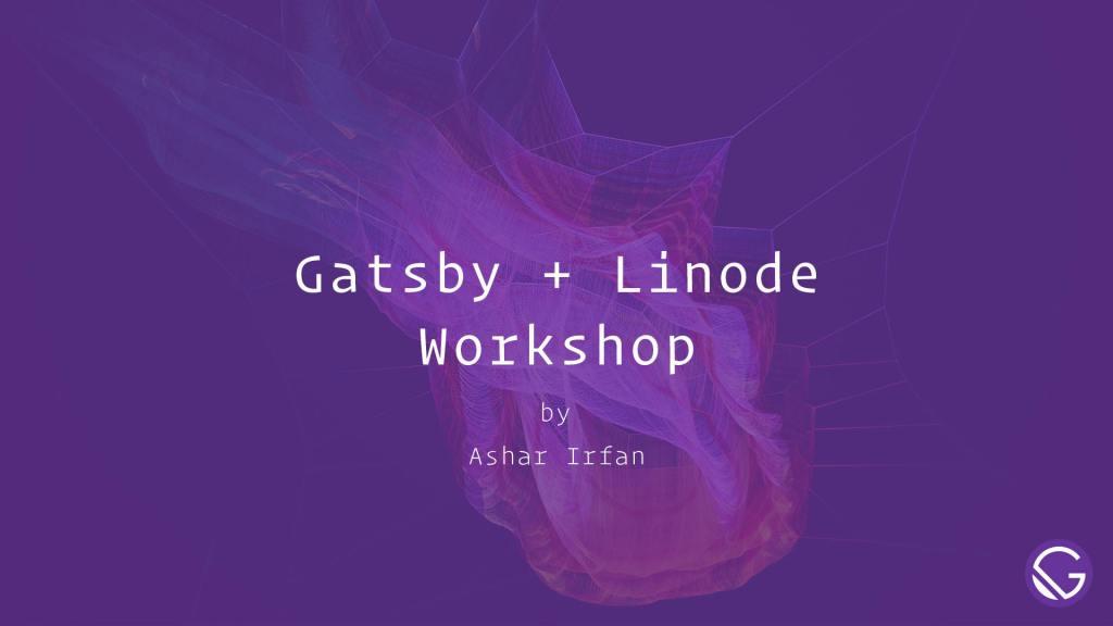 GatsbyJS Workshop Presentation