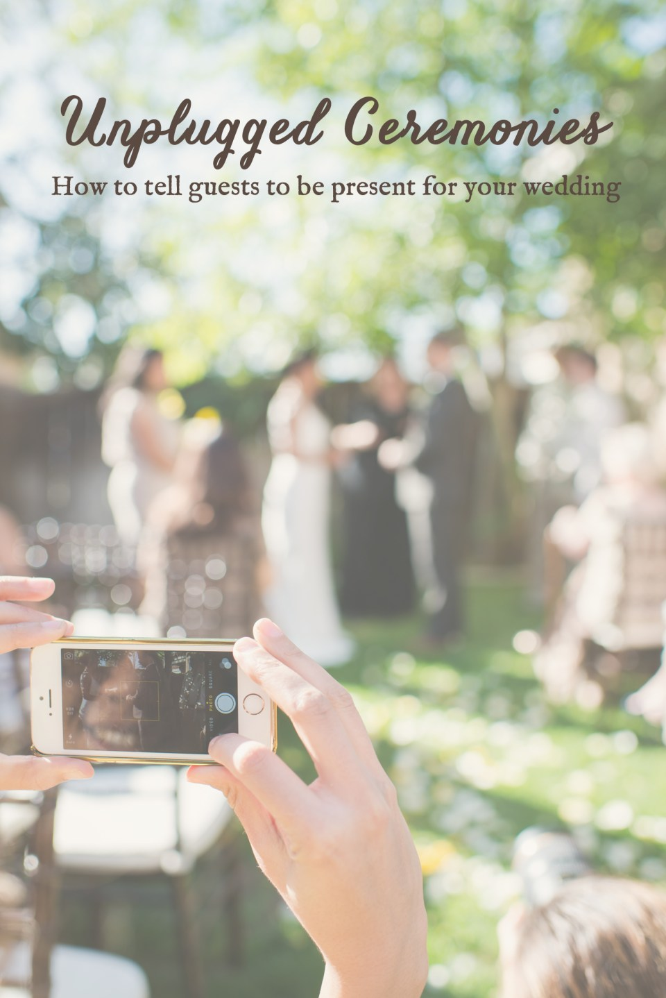 how to tell guests to turn their phones off during weddings