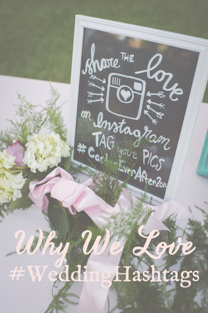 Why have a wedding hashtag