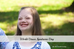 Celebrate World Down Syndrome Day