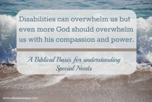 Biblical basis for special needs