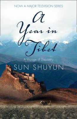 'A Year in Tibet' by Sun Shuyun