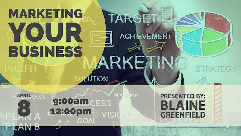 Marketing Your Business – Free SCORE Seminar