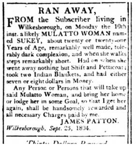 Runaway slave ad by James Patton of Wilkesborough NC, 1834. North Carolina Runaway Slave Advertisements, 1751-1840.