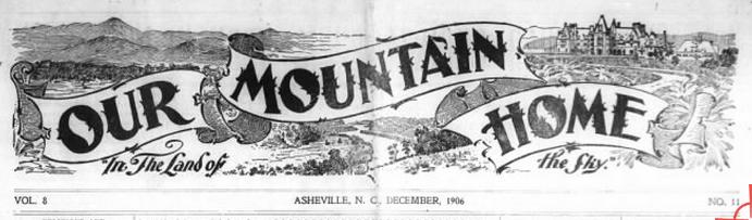 Our Mountain Home, December 1, 1906