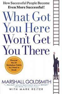 Book - what got you here won't get you there