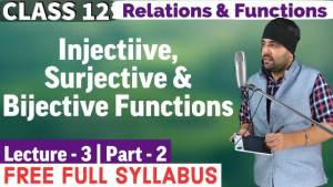 Relations and Functions Lecture 3 (Part 2)