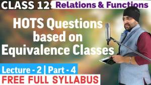 Relations and Functions Lecture 2 (Part 4)