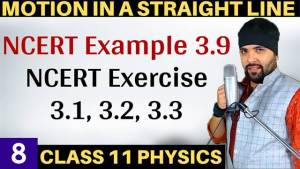 Motion in a Straight Line Lecture 8