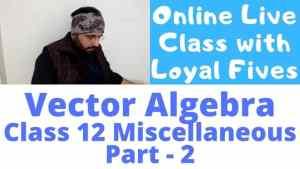 Vector Algebra Lecture 9 640 x 360