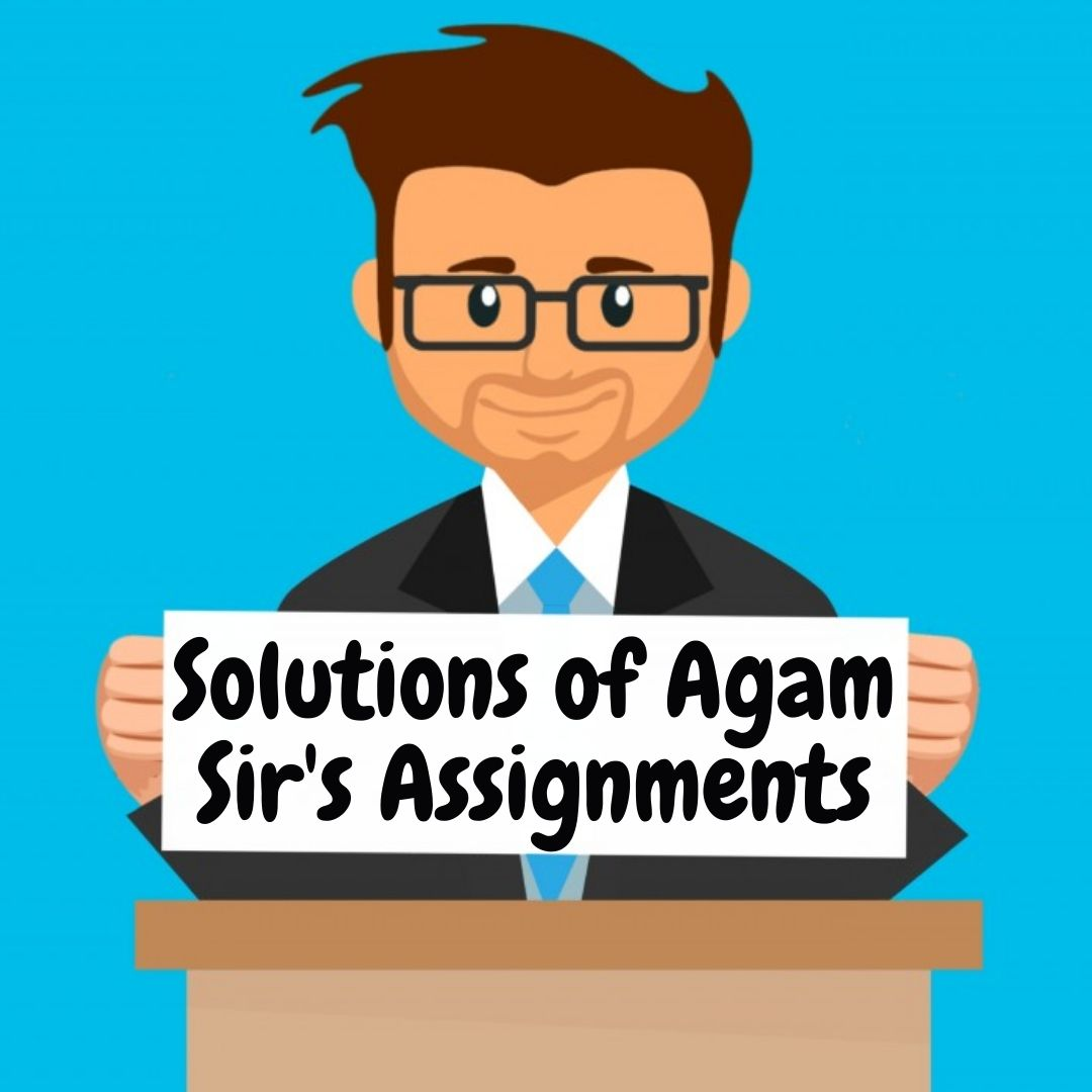 Solutions of assignments