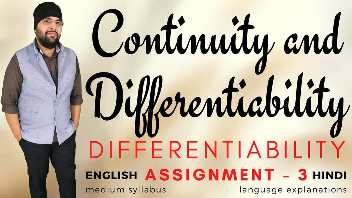Continuity and Differentiability (Differentiability Assignment – 3) Class 12 Assignments