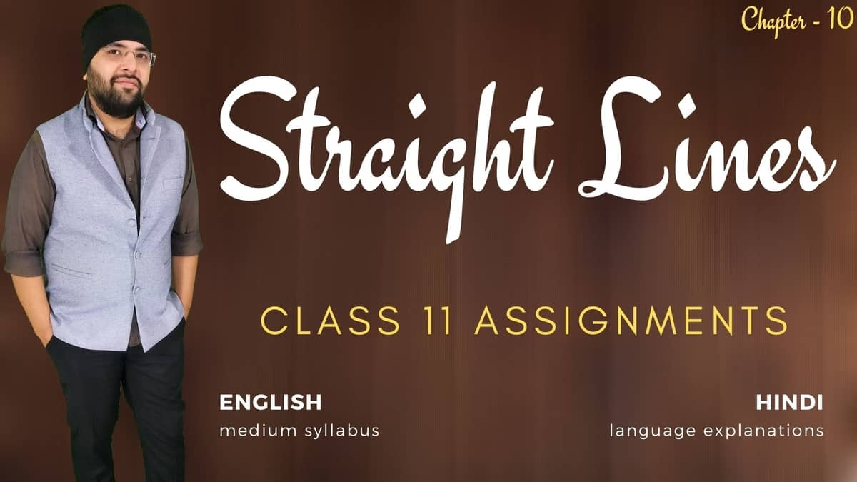Straight Lines Class 11 Assignments