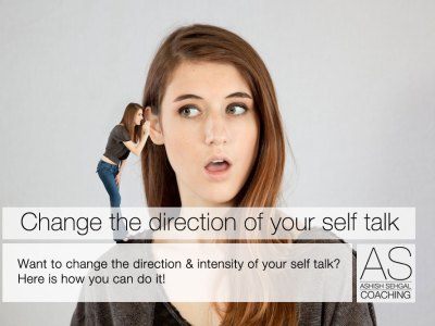 Changing the direction of your self talk