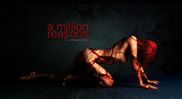 A Million Reasons
