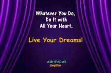 Live Your Dreams - ASH KNOWS