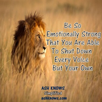 Be Emotionally Strong - ASH KNOWS