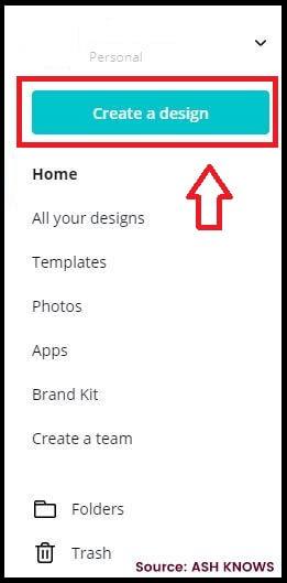 Create a Design - Canva - ASH KNOWS