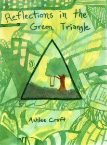 Reflections in the Green Triangle by Ashlee Craft - Cover