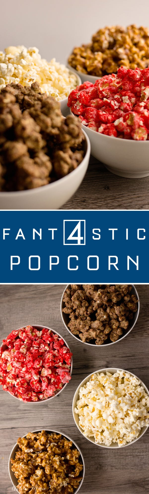4 different types of popcorn to go along with the new fantastic 4 movie. Stretchy Caramel popcorn, simple and sweet Kettle Corn, Fiery Red Hot Candied Popcorn and Rocky Puppy Chow popcorn