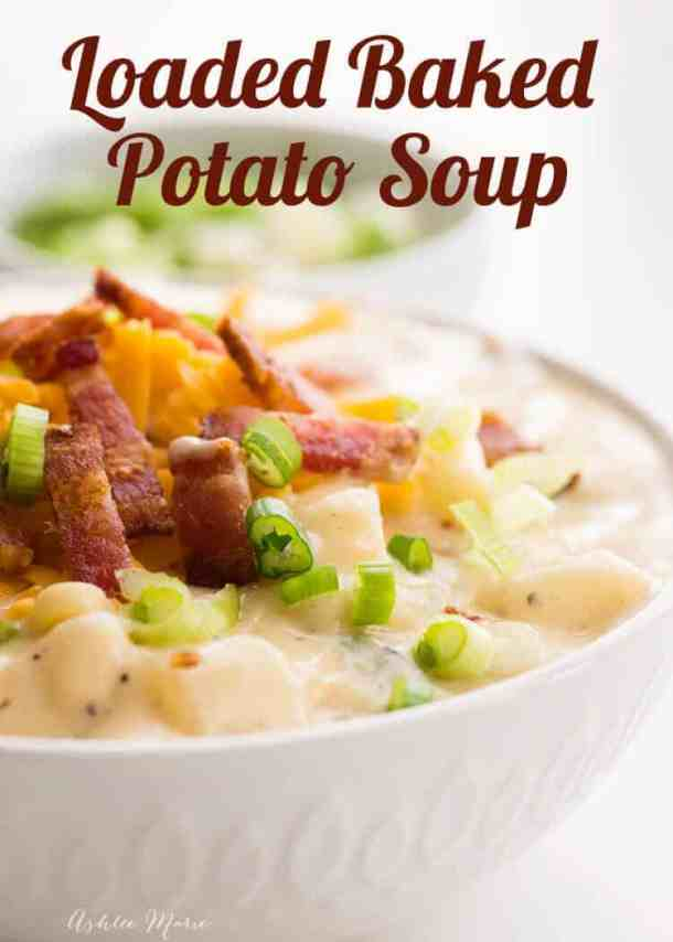 one pot loaded baked potato soup - creamy rich and filling - comfort food at it's finest