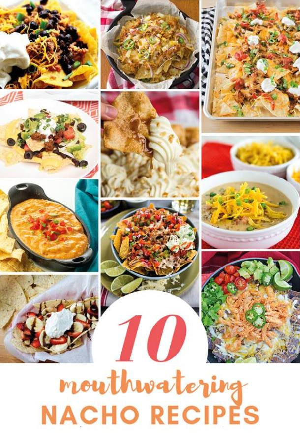 mouthwatering nacho recipes