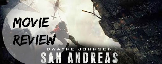 San Andreas Film Review ashleighsworld.com