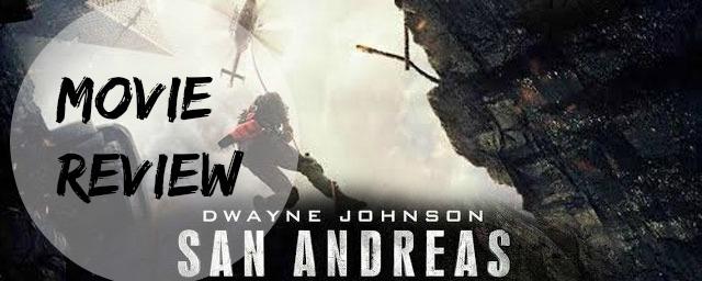 San Andreas Film Review ashleighsworld.com