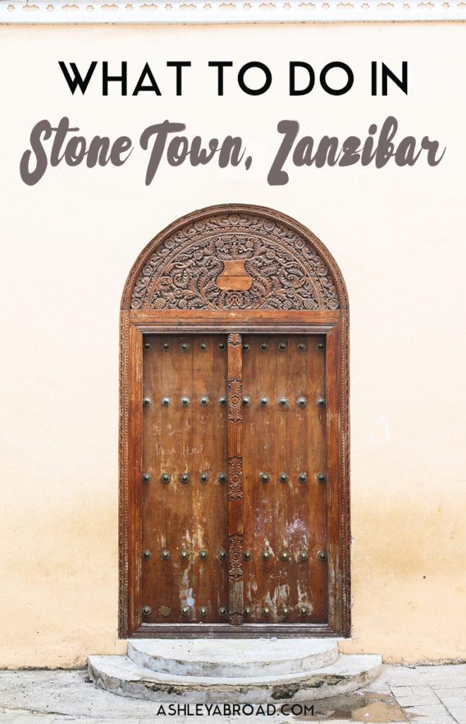 The ultimate guide to Stone Town, Zanzibar