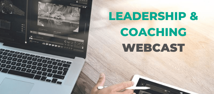 Leadership and Coaching Webcast