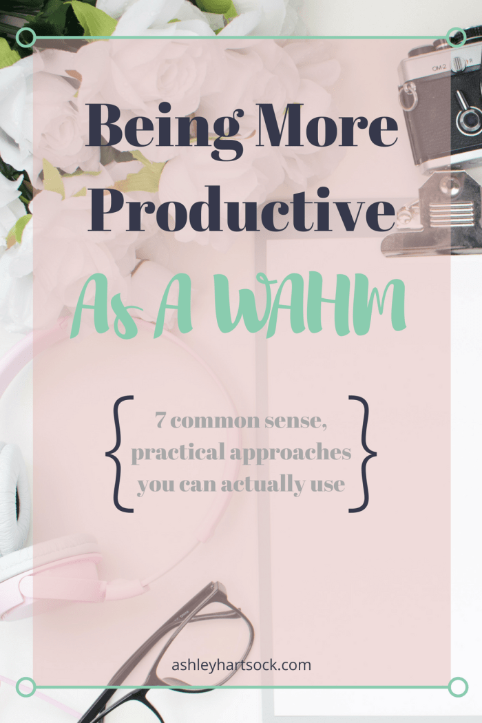 Being More Productive As A WAHM