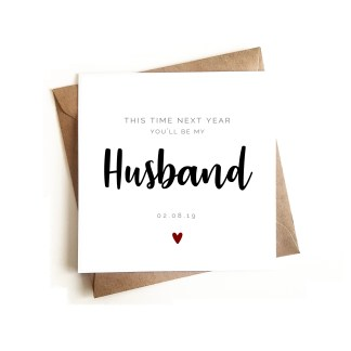 'Next year you'll be my Husband' Card
