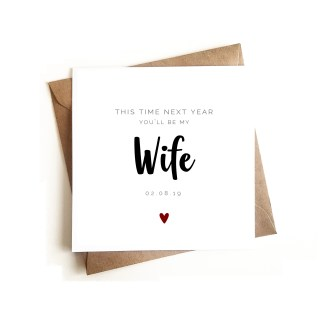 This time next year you'll be my Wife Card