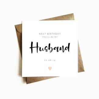 Next Birthday You'll be my Husband