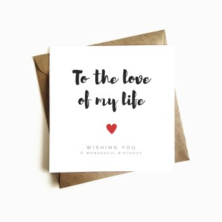 Love of my Life Birthday Card