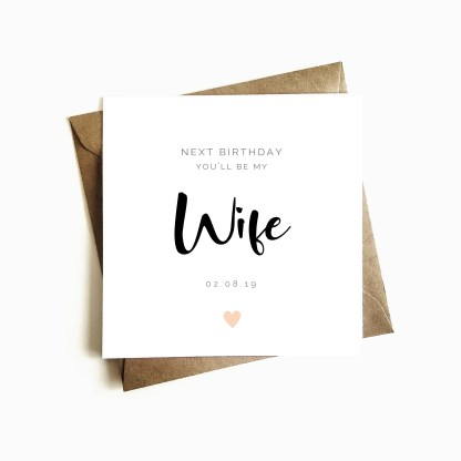 Next Birthday you'll be my wife Card