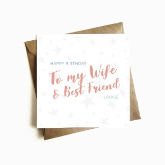 Wife & Best Friend Birthday Card