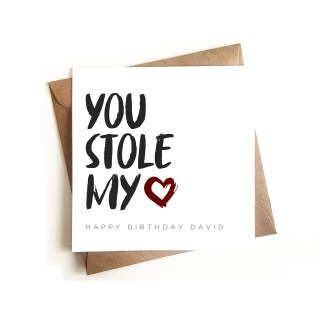 Personalised 'You Stole my Heart' Birthday Card