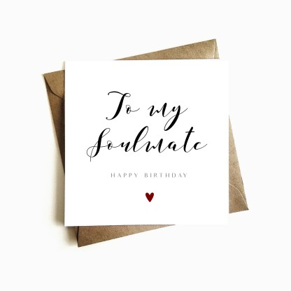 'To my Soulmate' Birthday Card