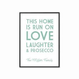 'Love, Laughter & Prosecco' Personalised Print