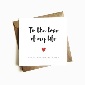 'Love of my Life' Valentine's Day Card
