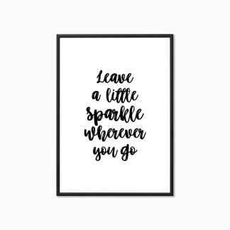 leave a little sparkle wherever you go print