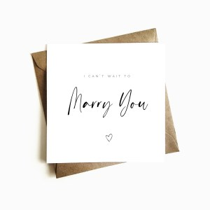 'I Can't Wait To Marry You' Card