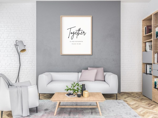 'Together Is Our Favourite Place To Be' Living Room Print