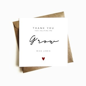 Personalised Thank You Teacher Card 'Helping me Grow'